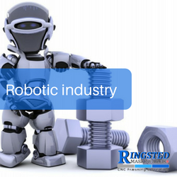 CNC turning and milling services for Robotics industry